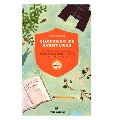 Cuaderno de Aventuras Keiko Brodeur Errata Naturae