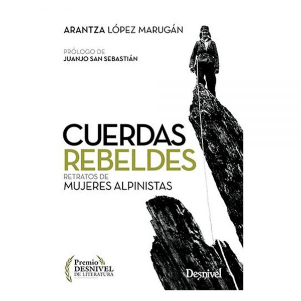 Cuerdas Rebeldes Arantza López Marugán Desnivel