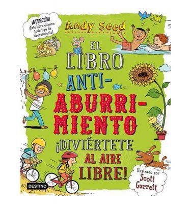 El Libro Antiaburrimiento Diviértete al Aire Libre Andy Seed Destino
