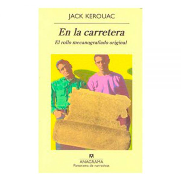 En la carretera. Kerouac, Jack. Anagrama