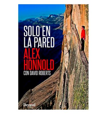 Solo en la Pared Alex Honnold Desnivel
